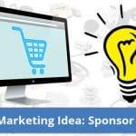 Parts Marketing Idea – Sponsor A Build