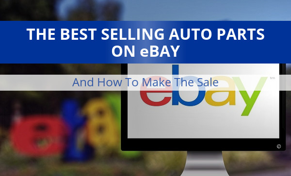 Selling Auto Parts on eBay
