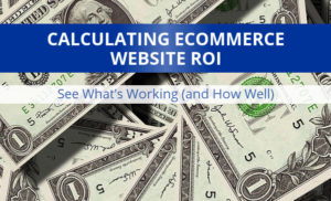 Calculating Parts Ecommerce Website ROI