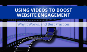 How Online Video Can Boost Website Engagement
