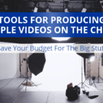 Cheap Video Production Tools