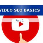 Video SEO Basics Part 1