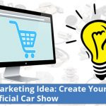 Auto Parts Marketing Idea – Hold Your Own Car Show