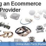 Auto Parts Ecommerce Website Providers – A Short List