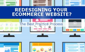 Best Process for REdesigning an Ecommerce Site