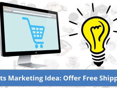Auto Parts Marketing Idea: Offer Free Shipping