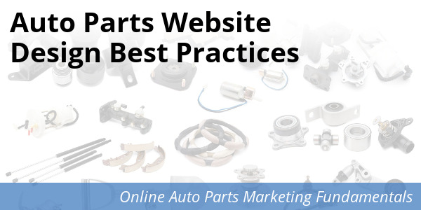 Best Practices for Auto Parts Websites