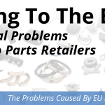 Selling to the EU? Potential Problems for Parts Retailers