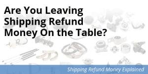 Shipping refund money
