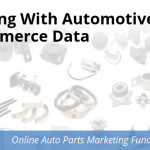 Dealing With Automotive Ecommerce Data