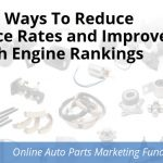 Seven Ways To Reduce Bounce Rates and Improve Search Engine Rankings