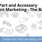 Auto Part and Accessory Content Marketing – The Basics