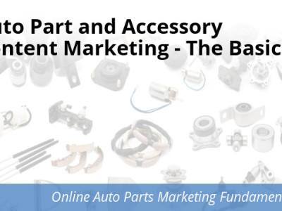 Auto Parts & Accessories content marketing basics