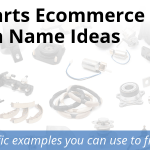 Auto Parts Ecommerce Website Domain Name Ideas
