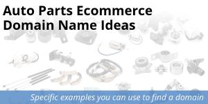 Auto parts ecommerce domain name ideas