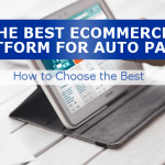 The Best Ecommerce Platform For Auto Parts