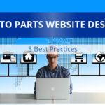 Auto Parts Website Design – 3 Best Practices