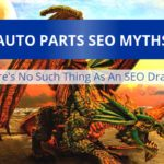 The 2 Types of Auto Parts SEO Myths