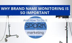 Brand Monitoring Important - Marketing