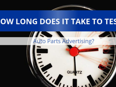How to test your auto parts ads