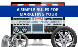 6 Simple Rules for Marketing Parts Online