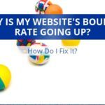 Ask Spork Marketing: Why Is My Website's Bounce Rate Going Up, And How Do I Fix It?