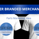 Parts Marketing Idea – Offer Branded Merchandise