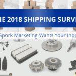 The Spork Marketing 2018 Shipping Survey