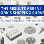 Spork Marketing's 2018 Auto Parts Ecommerce Shipping Survey Results