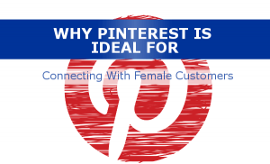 Pinterest logo connect with female customers