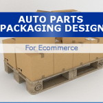 Parts and Accessories Packaging Design Tips For Ecommerce