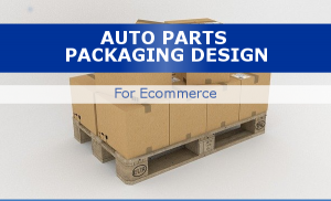 impact-of-packaging-design-in auto-parts-ecomm