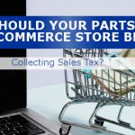 Should Your Ecommerce Store Be Collecting Sales Tax?