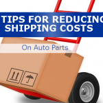 7 Tips For Reducing Shipping Costs On Auto Parts